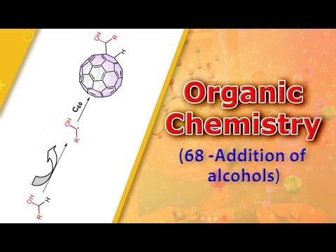 Organic Chemistry(68 -Addition of alcohols)