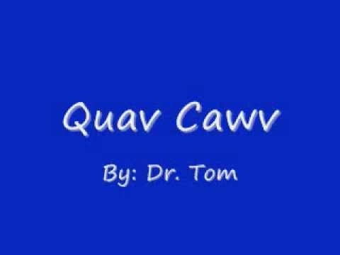 Quav Cawv - Dr. Tom