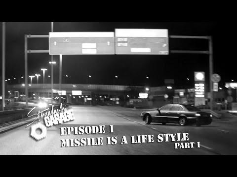 StrzeleckiGarage #1 - MISSILE IS A LIFE STYLE - e38 street drifting