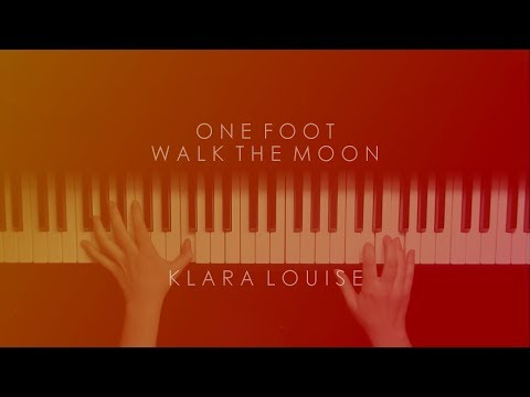 ONE FOOT | Walk The Moon Piano Cover