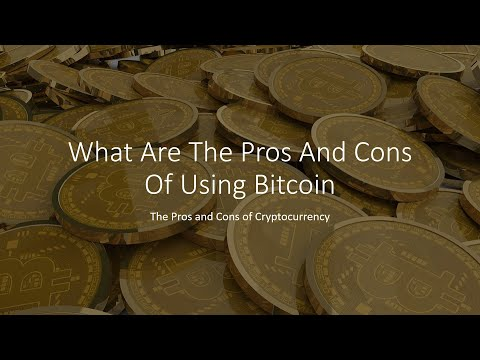 What Are The Pros And Cons Of Using Bitcoin - The Pros And Cons Of Cryptocurrency