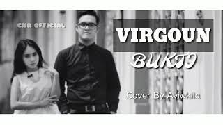 Bukti - Virgoun (Cover by AviwKila) Official Lyric