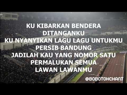 Bobotoh Chant - Persib Bandung Kebanggaanku (lirik)
