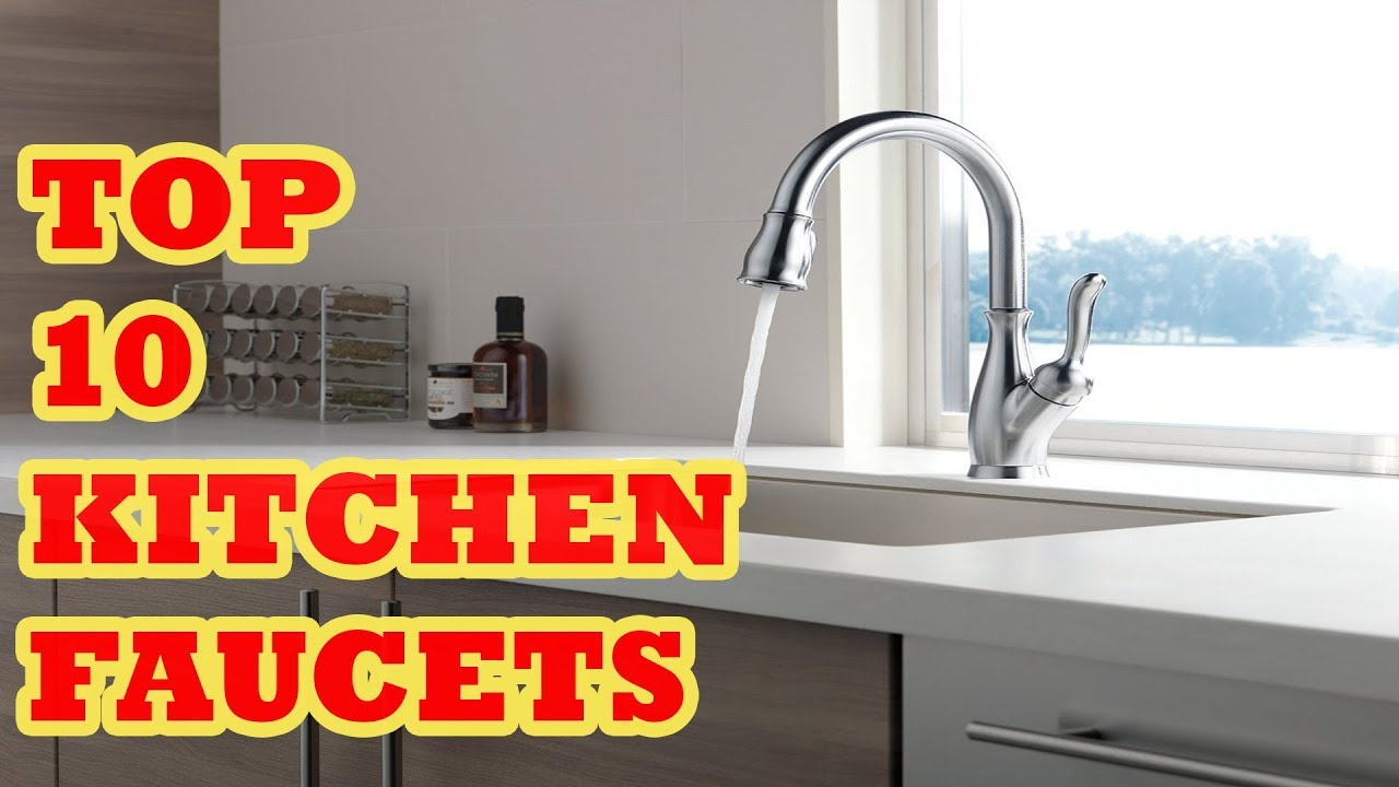 Top Kitchen Faucets How To Refinish Stained Wood Cabinets Best Faucet 2017 Reviews 10 Bestkitchenfaucet2017