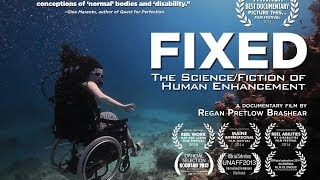 FIXED: The Science/Fiction of Human Enhancement - New Day Films - Disabilities - Sociology