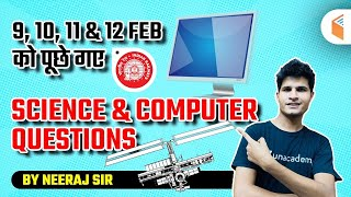 Science \u0026 Computer Questions asked in RRB NTPC Exams by Neeraj Sir (9, 10, 11 \u0026 12 February)