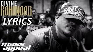 DIVINE - Kohinoor LYRICS / Lyric Video   #GullyGang