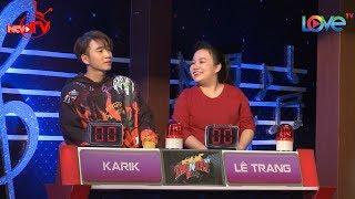 NGƯỜI LẠ ƠI Karik quyết tâm đòi lột quần áo Lê Trang để đòi quà 😂