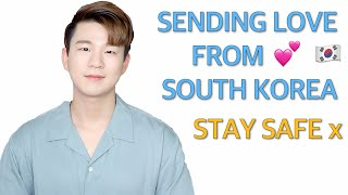Stay Safe. Sending Love from South Korea 🇰🇷💕🇬🇧