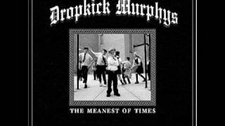 Rude Awakenings- Dropkick Murphys (Meanest of Times T13)