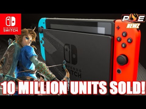 Nintendo Switch Sales Top 10 Million Worldwide! Might Outsell Wii U by the end of 2017!?