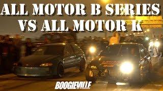All Motor B Series vs All Motor K Series $2600 POT