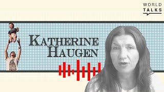 World-Talks # Kathrine Haugen