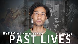 Rythmia Testimonials | Remembering Past Lives Ep.3