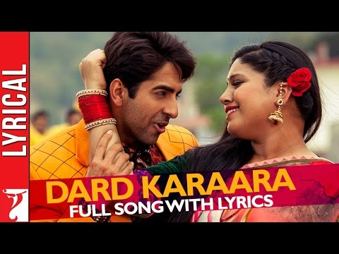 Lyrical: Dard karaara Song with Lyrics | Dum Laga ke Haisha | Ayushmann Khurrana | Varun Grover