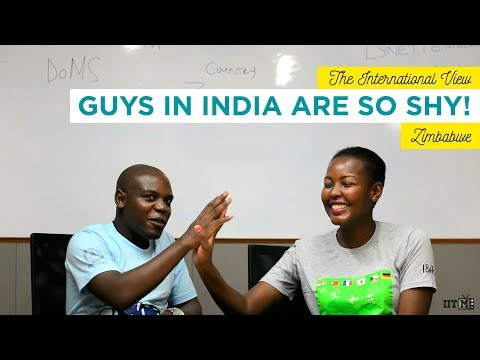 "The International View: ""Guys are very shy in India"" 