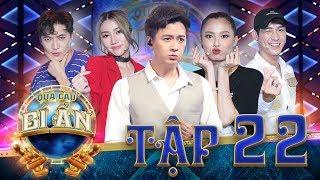 Team Châu Đăng Khoa, Orange, Song Luân, FungLa thay nhau hành hạ Ngô Kiến Huy | Quả Cầu Bí Ẩn Tập 22