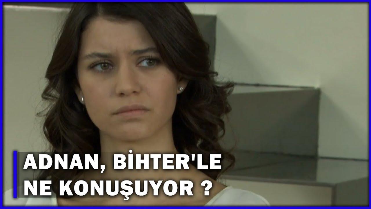 Adnan, Bihter'le Ne Konuşuyor? - Aşk-ı Memnu 68.Bölüm