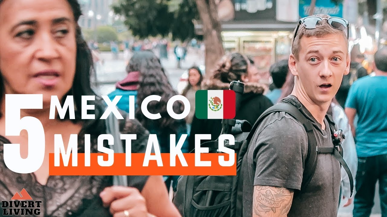 Mistakes NOT TO MAKE In Mexico City ????????