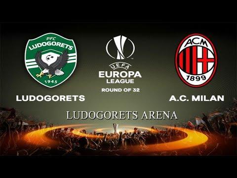 Ludogorets Razgrad - AC Milan - Ludogorets Arena - ROAD TO UEFA EUROPA FINAL