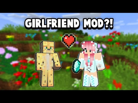 There's A Girlfriend Mod For Minecraft...