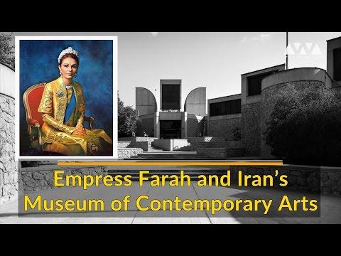 Empress Farah and Iran's Museum of Contemporary Arts