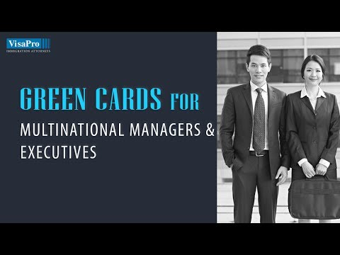 Green Cards for Multinational Executives and Managers