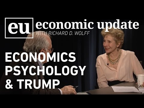 Economic Update: Economics, Psychology & Trump