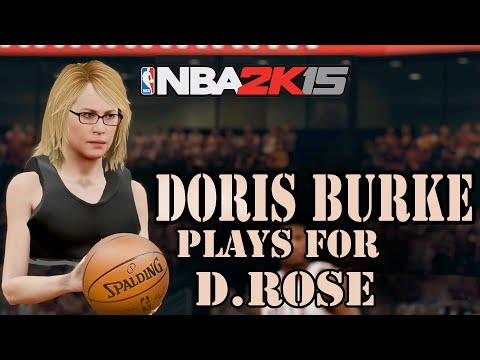 Doris Burke Plays For Derrick Rose - NBA 2K16 2K15 Doris Burke MOD HD 1080P
