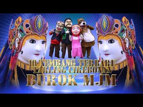 10 Tembang Tarling Cirebonan Terbaru - Burok MJM Vol. 02