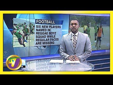 6 New Players named in Reggae Boyz Squad   TVJ Sports