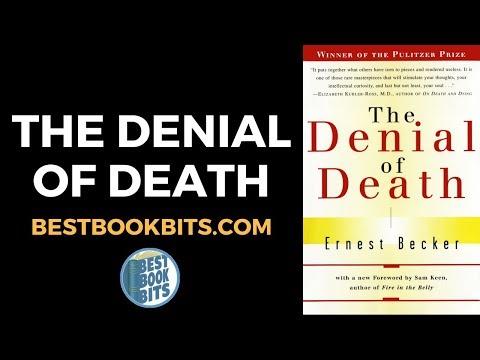 Ernest Becker: The Denial Of Death Book Summary
