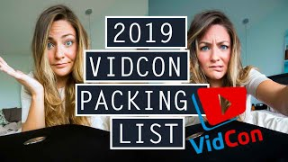 ESSENTIAL VIDCON PACKING GUIDE // What + How To Pack // VIDCON 2019