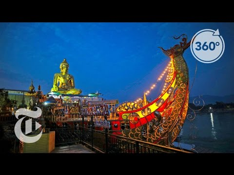 36 Hours: The Golden Triangle, Thailand | The Daily 360 | The New York Times