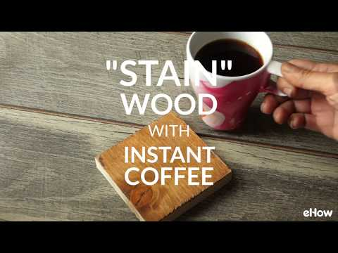 "Easiest Way To ""Stain"" Wood With Coffee Tutorial"