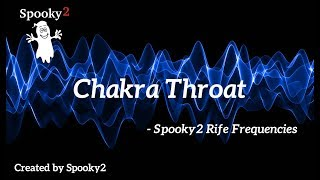 Chakra Throat - Spooky2 Rife Frequencies