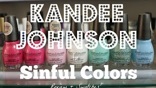 Kandee Johnson for Sinful Colors Review + Swatches Part 1!