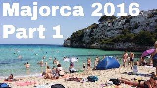 Majorca 2016 Part 1