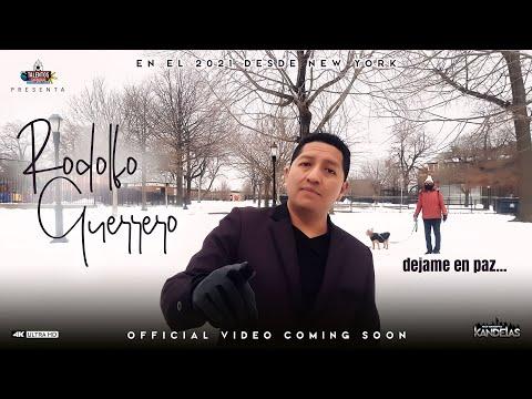 DEJAME EN PAZ - RODOLFO GUERRERO - VIDEO OFICIAL - 2021