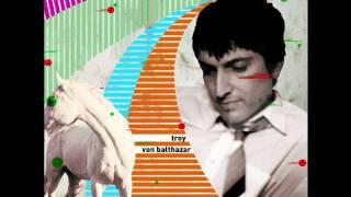 Troy Von Balthazar - Bad Controller