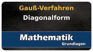 Let's Learn Gauß-Verfahren - Diagonalform - Gleichungssysteme lösen