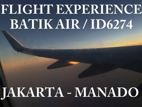 FLIGHT EXPERIENCE BATIK AIR , JAKARTA - MANADO | ID6274