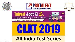 CLAT 2019 Online All India Mock CLAT 2019 Test Series by ProTalent I A must for CLAT Aspirants
