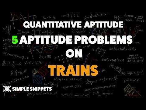 5 Aptitude Problems on Trains for Quantitative Aptitude | Train problems and Concept