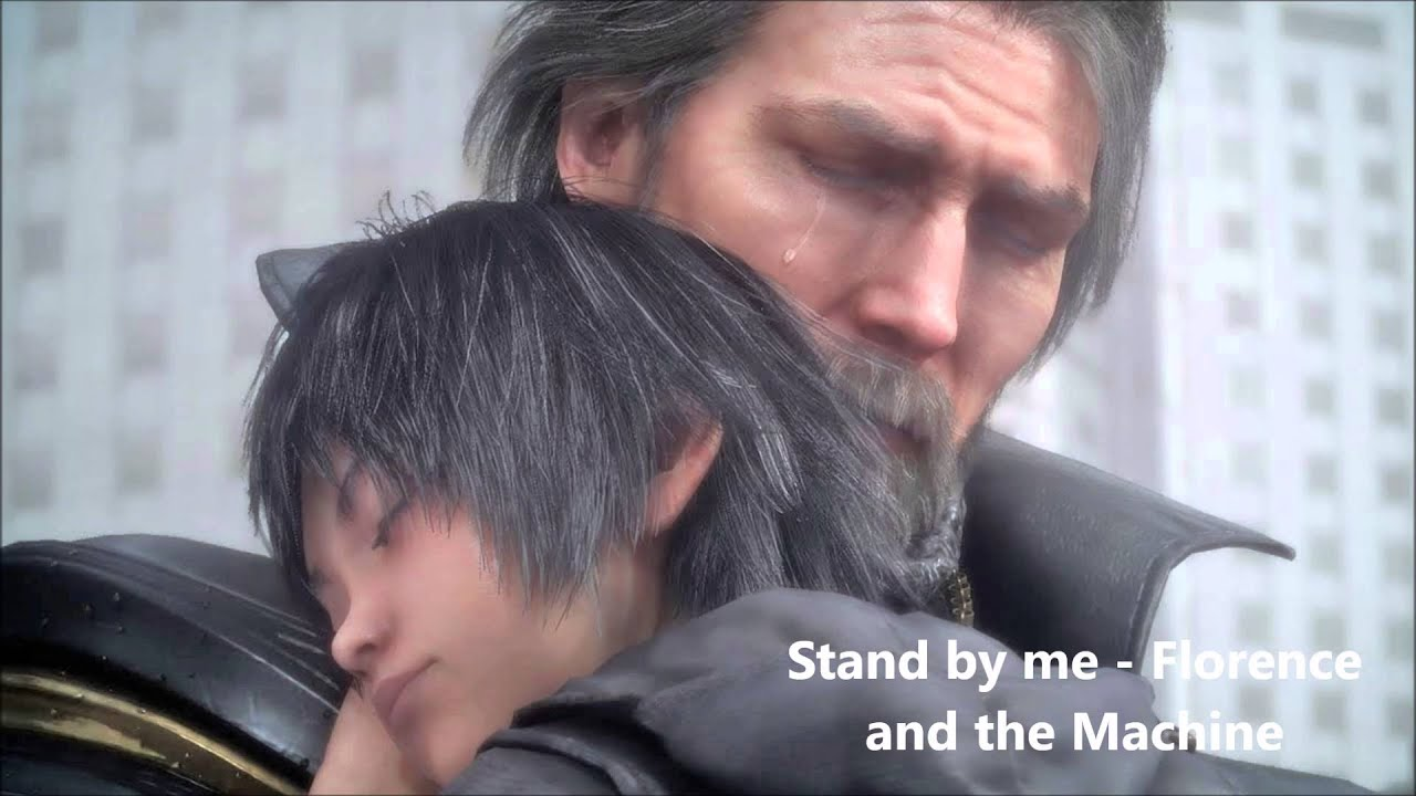 final fantasy 15 xv theme song stand by me florence and the machine youtube. Black Bedroom Furniture Sets. Home Design Ideas