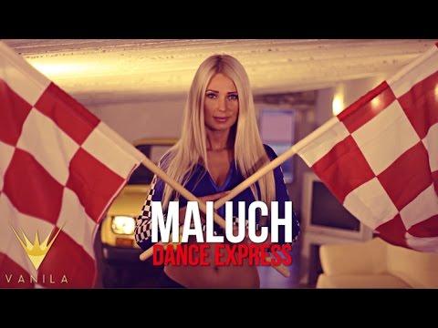 Dance Express - Maluch (Oficjalny teledysk)