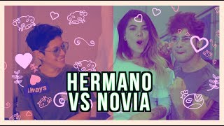 Hermano Vs Novia - Carolina Jaramillo Ft Kathe Marin, Juan Pablo