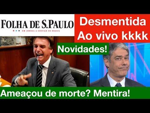 KKKK Folha De São Paulo Fake News! Desmentida Ao Vivo no Jornal Nacional sobre Bolsonaro!