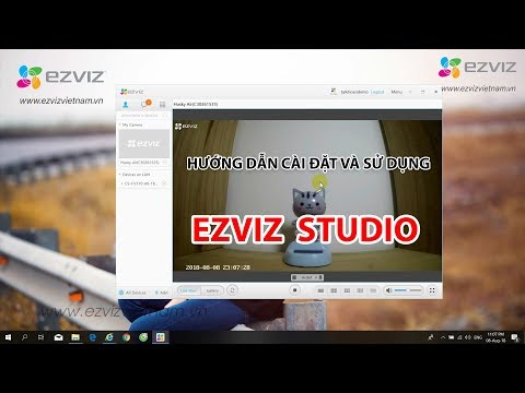 Hướng Dẫn Cài Đặt Xem Camera Ezviz Bằng Phần Mềm Ezviz Studio Trên Máy Tính