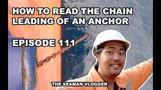 EPISODE 111 HOW TO READ THE CHAIN LEADING OF AN ANCHOR
